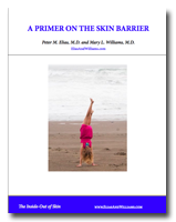 Primer On the Skin Barrier Cover | By Peter M. Elias, M.D. and Mary L. Williams, M.D., professors of determatology and skin scientists