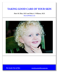 Taking Good Care of Your Skin Cover | Free Guide by Peter M. Elias, M.D. and Mary L. Williams, M.D.