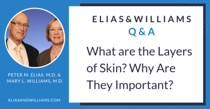 Q&A: What are the Layers of Skin and Why is it Important | Elias and Williams